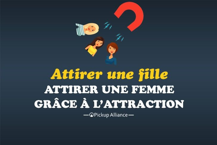 comment attirer une fille grâce à l'attraction
