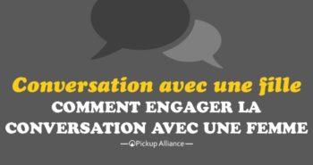 engager la discussion avec une fille : comment engager la conversation avec une fille