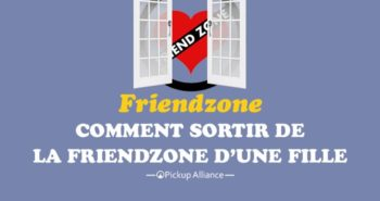 comment sortir de la friend zone d'une fille