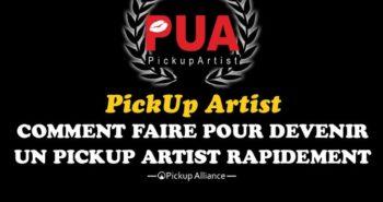devenir pua : comment devenir un pick-up artist rapidement