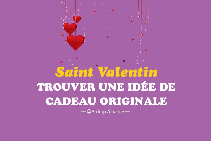 trouver une idée de cadeau de saint valentin originale