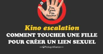 kino escalation : utilisation du toucher en séduction