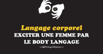 langage corporel exciter une fille