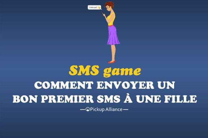 Sms Game Premier Sms à Une Fille Pickup Alliance