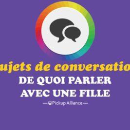 sujet de conversation avec une fille : de quoi parler