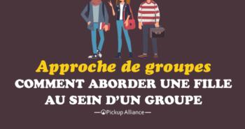 comment aborder une fille en groupe