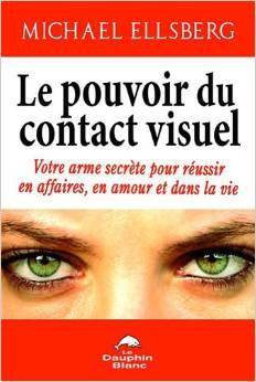 le-pouvoir-du-contact-visuel