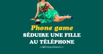phone game, séduire une fille par téléphone