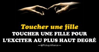 comment toucher une fille