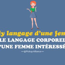 langage corporel d une femme intéressée : body langage d'une femme