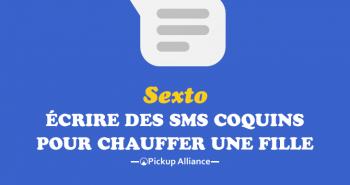 SEXTO : comment écrire des SMS coquin pour chauffer et exciter une fille à distance