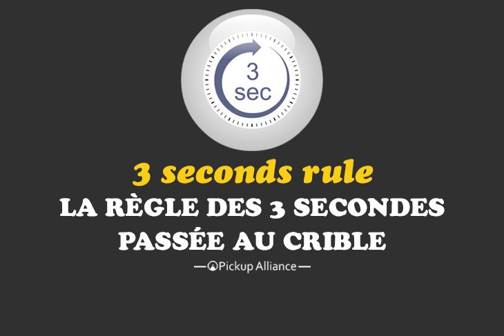 la règles des 3 secondes