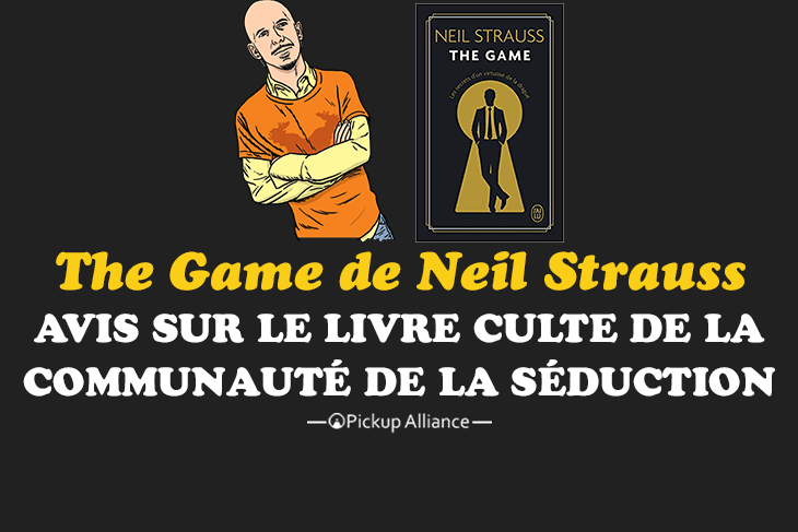 avis the game de neil strauss que faut t il penser du livre le plus populaire de la communaut. Black Bedroom Furniture Sets. Home Design Ideas