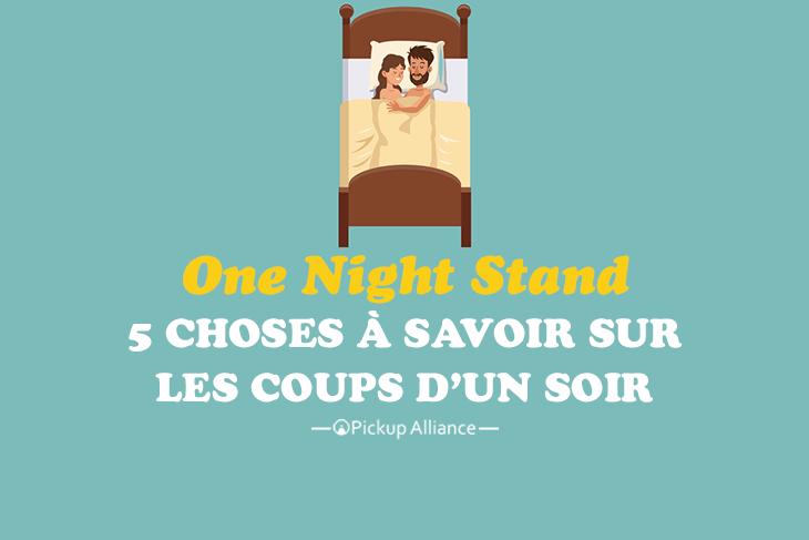 one night stand   5 choses  u00e0 savoir sur le coup d u0026 39 un soir