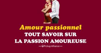 amour passionnel passion amoureuse