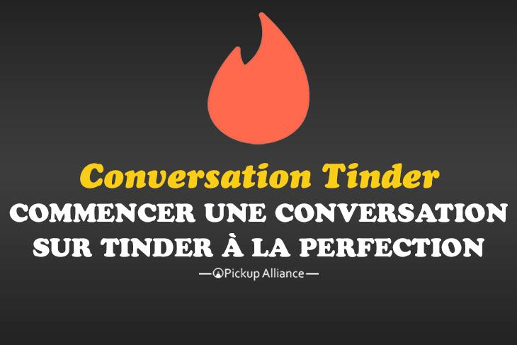 comment commencer une conversation tinder