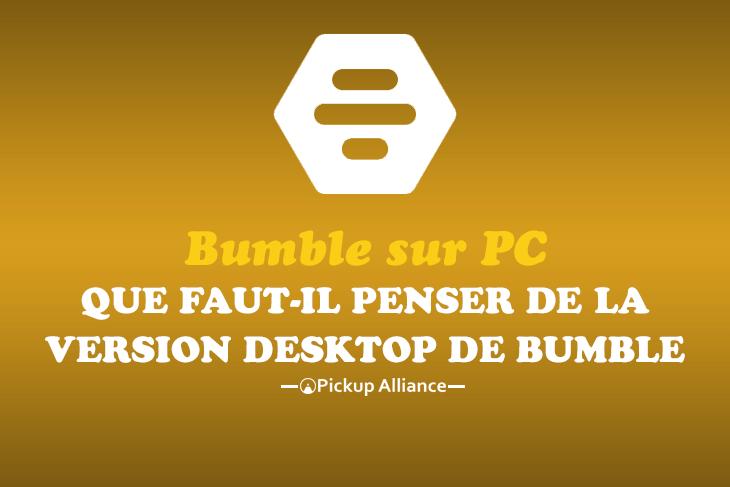 Bumble pc